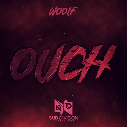 Woolf - Ouch (FREE DOWNLOAD)