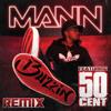 Buzzin (Remix Edited Version) [feat. 50 Cent]