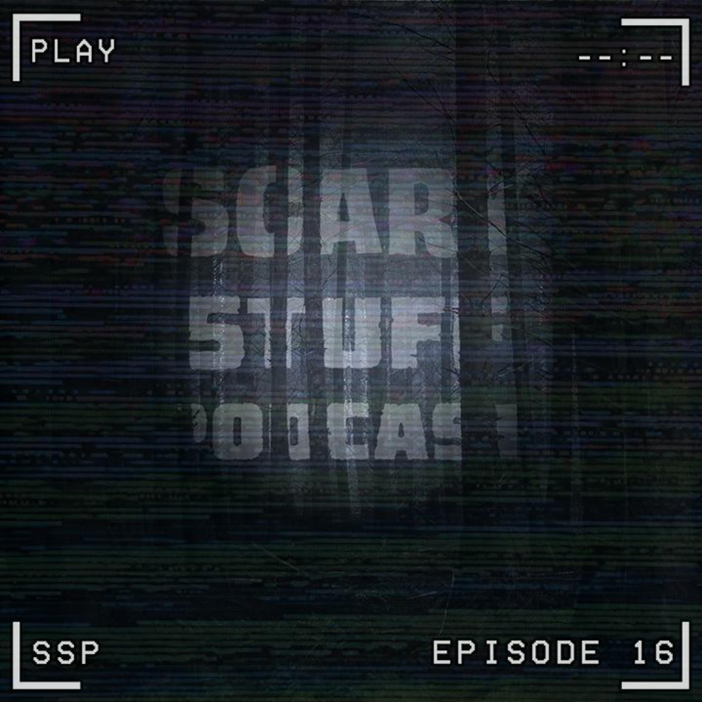 Episode 16: Phantom Time-Traveling Space Yetis (Found Footage Horror)