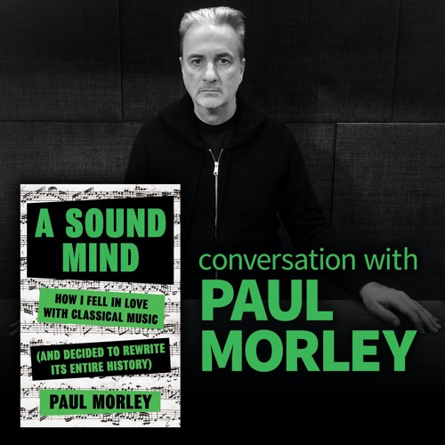 "Book Musik 035 - ""A Sound Mind"" discussion with author Paul Morley"