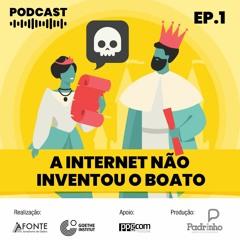 A internet não inventou o boato - Postar ou Não? EP#01