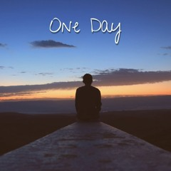 One Day (prod. by Braden Rose)