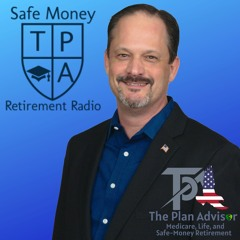 Episode 24-Having Money vs True Wealth, 6 ways to prosper from annuities, and a plan for retirement