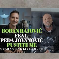 Boban Rajović Ft. Pedja Jovanović - Pustite Me