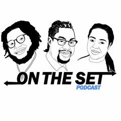 "On The Set Podcast - Ep.7 - ""Flood The Basement""."