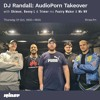Download RANDALL RINSE SHOW   AUDIOPORN TAKE OVER - BENNY L   SHIMON   TRIMER   PASTRY MAKER   NV - 1.10.2020 Mp3