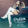 Problem Dawin Remix [feat Iggy Azalea] Mp3