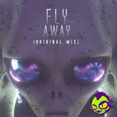 FLY AWAY Feat. STR GZR (ORIGINAL MIX)