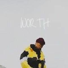 Worth (Freestyle)