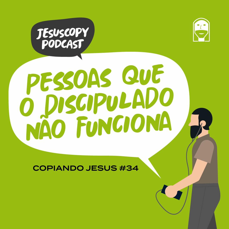 PESSOAS QUE O DISCIPULADO NÃO FUNCIONA - Douglas Gonçalves (COPIANDO JESUS #34)