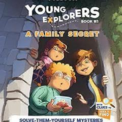 ❤[Read] EBOOK A Family Secret: A Timmi Tobbson Young Explorers Children's