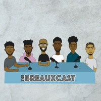 "Breaux-Cast Ep. 29 ""A Wild MTNMAN Appears"" (Feat.MTNMANSOL)"