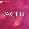 Rake It Up (Originally Performed by Yo Gotti feat. Nicki Minaj)