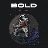 Bold - Powerful and Energetic Gaming Background Music For Videos (DOWNLOAD MP3) Artwork