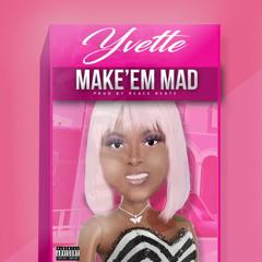Make em Mad