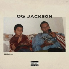 Seto K - OG Jackson (prod. NDJay) Official Audio