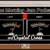 Download Morning Jam Podcast || Rocc Bottom || Episode 12 Mp3