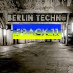 Track 11 - BERLIN TECHNO