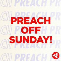 Preach Off Sunday: Fight The Good Fight