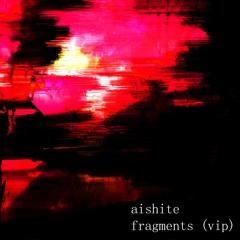 fragments (vip)