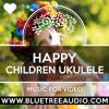 Download Happy Children Ukulele - Royalty Free Background Music for YouTube Videos Vlog Podcast   Positive Mp3