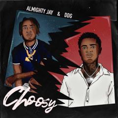 Almighty Jay & DDG - Choosy