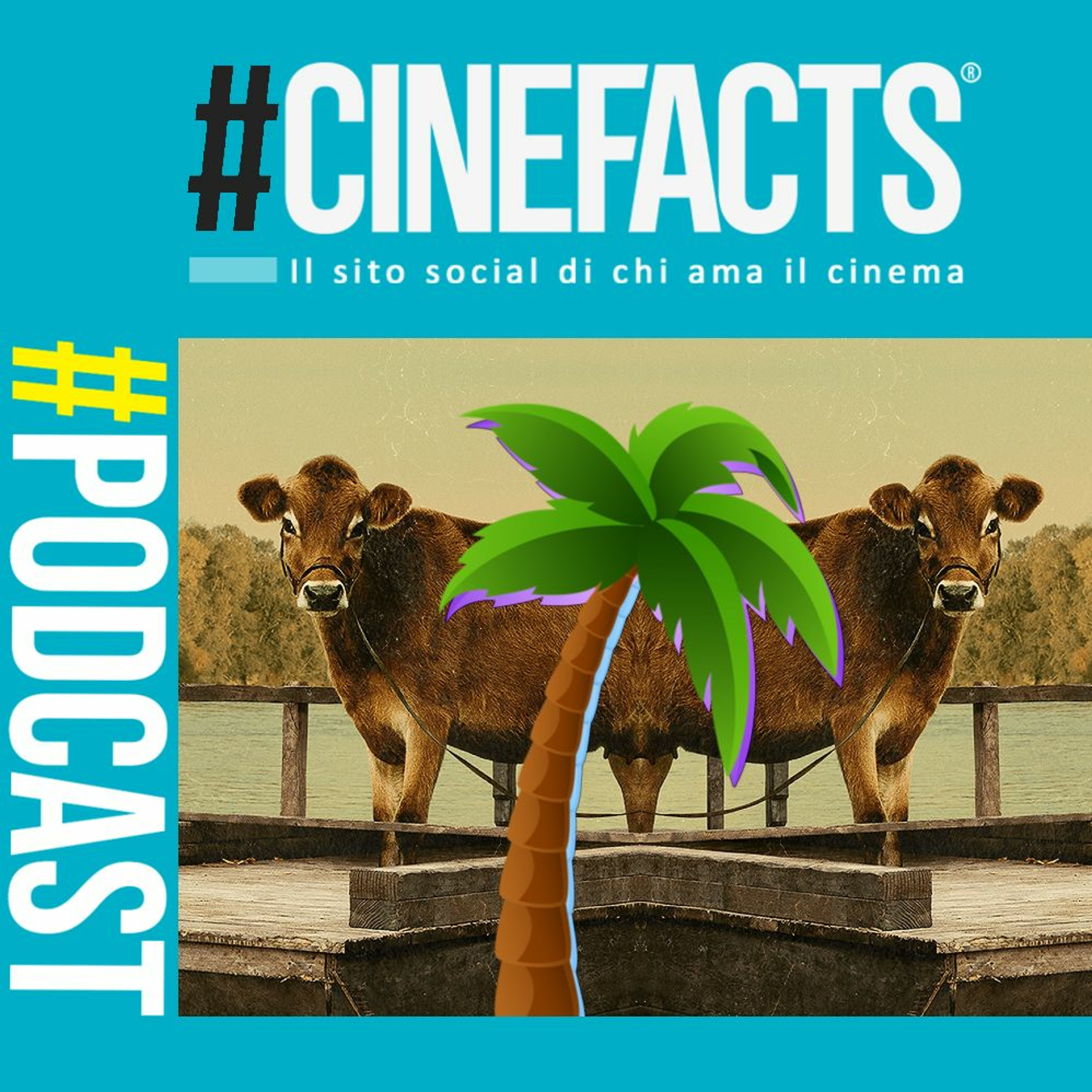 #120 First Cow, Cannes 2021 - Chiringuito Podcast