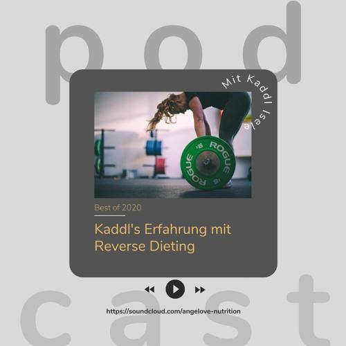Reverse Dieting - Kaddl's Erfahrung Mit ALN