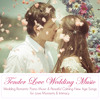 Tender Love Piano Music for Wedding