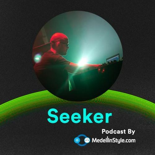 Seeker (Hybrid Set) / MedellinStyle.com Podcast 023