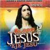 The Blood of Jesus Eje Jesu, Pt. 1