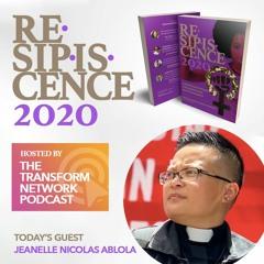 Resipiscence 2020 Lenten Devo #31 w/ Guest Jeanelle Nicolas Ablola