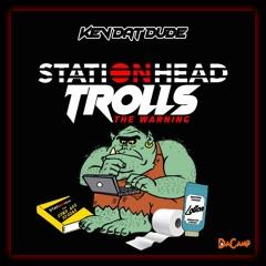 Stationhead Trolls (The Warning) (Freestyle) [feat. DJ Sisco]
