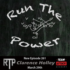 Clarence Holley - Teach Your Defense to Eat The Captain EP. 261