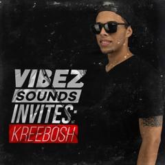 VibezSounds Invites: Kreebosh