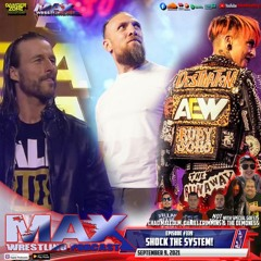 #339: AEW go all out with Adam Cole, Bryan Danielson and Ruby Soho! ¦ R.I.P. NXT ¦ PROMOBOWL 2021!