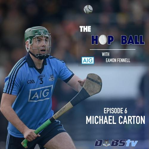 The Hop Ball Episode 6- Mick Carton