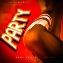 Party - Toobi SMOLZ X Quincy