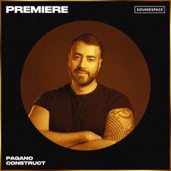 Premiere: Pagano - Construct [KISM]