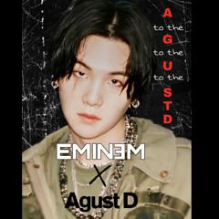 Eminem X AgustD Mashup