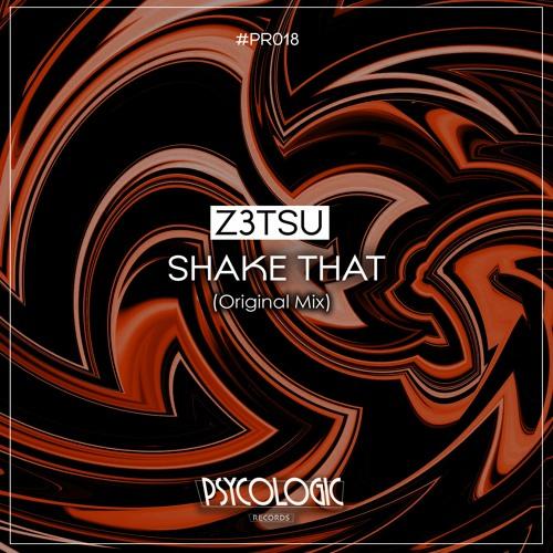 Z3tsu - Shake That (Original Mix) #PR018