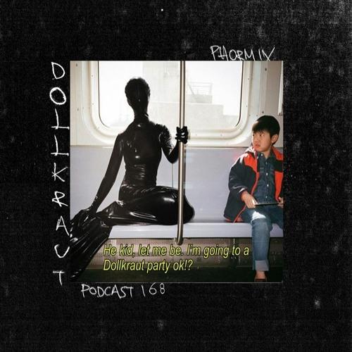Phormix Podcast #168 Dollkraut