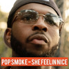 Download Pop Smoke - She Feelin Nice (Unreleased) Mp3
