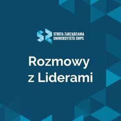 Odpowiedzialne przywództwo - jak być liderem i zachować zdrowe ego? - Rafał Olejniczak