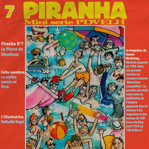 Mini Série Piranha: La Pierre de Shanhara