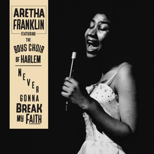 Never Gonna Break My Faith (feat. The Boys Choir of Harlem)