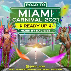 """Road To Miami Carnival """"Ready Up"""" By: DJ C-Live"""