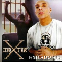 DEXTER - Salve se quem puder (álbum Exilado sim, preso não) Oficial