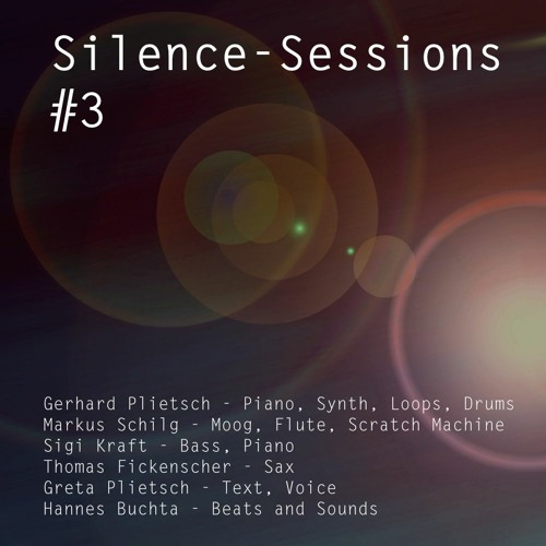 Silence-Sessions #3