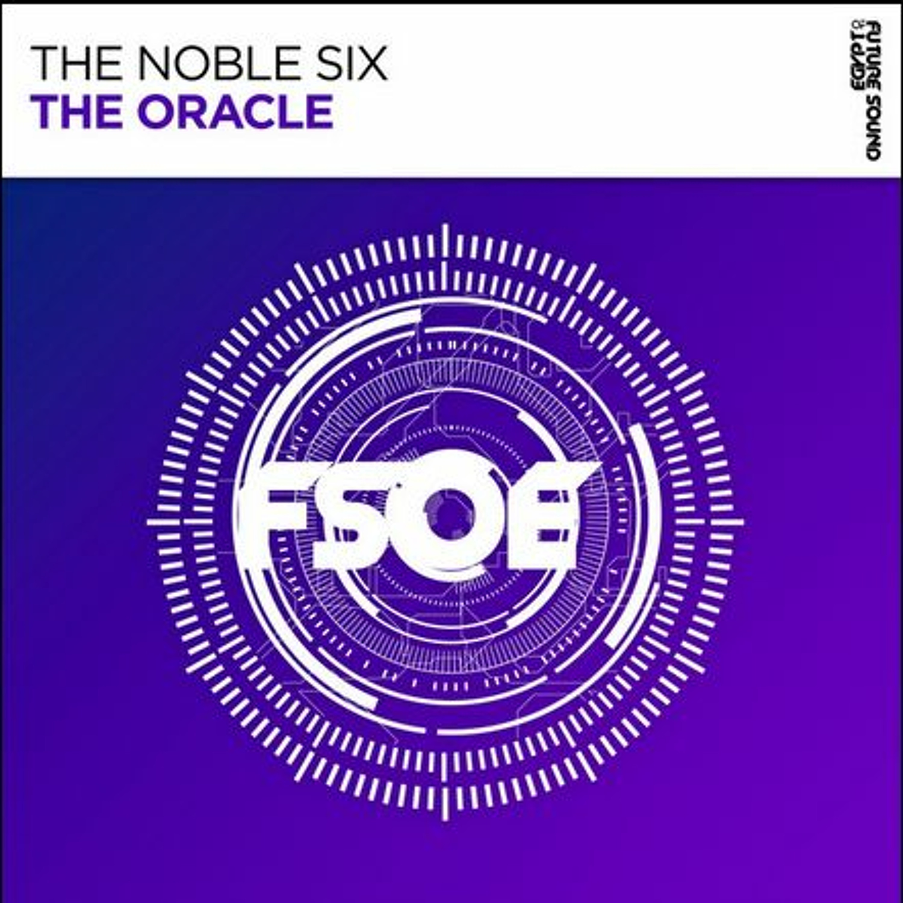 The Noble Six - The Oracle (Original Mix)
